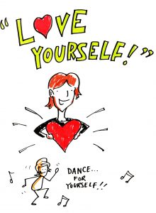 Wise words - love yourself!